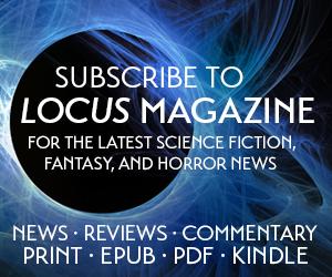 Locus Magazine - Subscribe!