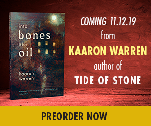 INTO THE BONES LIKE OIL by Kaaron Warren