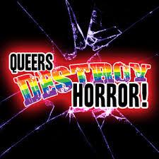 Queers Destroy Horror! staff