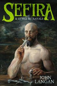 Cover art for Sefira and Other Betrayals